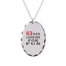 63 and looking for fun birthday designs Necklace