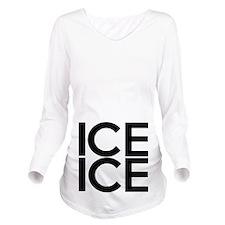 ICE ICE (BABY) Long Sleeve Maternity T-Shirt