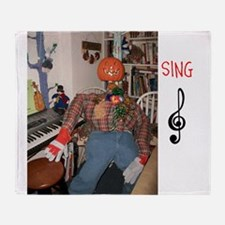 SING, MR. PUMPKIN DEPOT. Throw Blanket