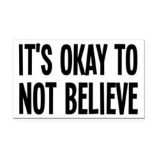 It's Okay To Not Believe Atheist Rectangle Car Mag