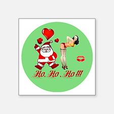 "Ho, Ho, Ho!!!  Square Sticker 3"" x 3"""
