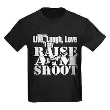 Raise, Aim, Shoot T