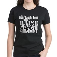 Raise, Aim, Shoot Tee