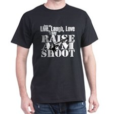 Raise, Aim, Shoot T-Shirt