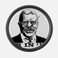 Theodore Roosevelt for President Large Wall Clock