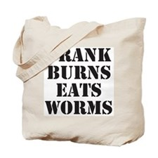 Frank Burns Eats Worms Tote Bag