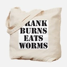 Frank Burns Eats Worms Tote Bag