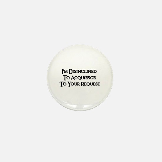 DISINCLINED Mini Button