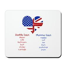 American Daddy, English Mummy Mousepad