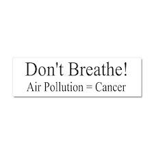 Dont Breathe Air Pollution Equals Cancer Car Magne