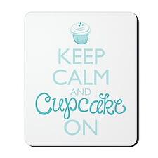 Keep Calm and Cupcake On Mousepad
