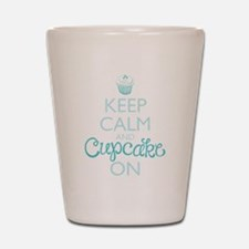 Keep Calm and Cupcake On Shot Glass