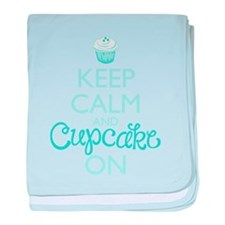 Keep Calm and Cupcake On baby blanket
