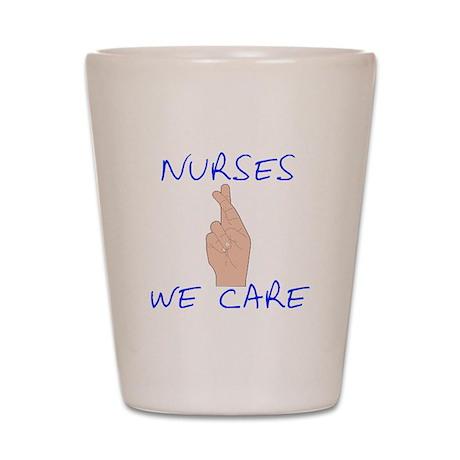 Nurses We care Shot Glass