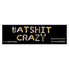 Batshit Crazy Bumper Sticker