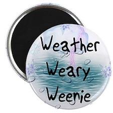 Weather Weary Weenie Magnet
