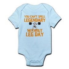 You Cant Spell Legendary Without Leg Day Body Suit