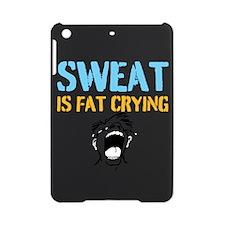 SWEAT IS FAT CRYING iPad Mini Case