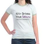 Keep Opening Mouth Jr. Ringer T-Shirt