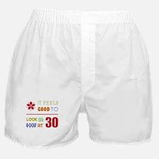 Funny 30th Birthday (Feels Good) Boxer Shorts