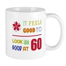 Funny 60th Birthday (Feels Good) Mug
