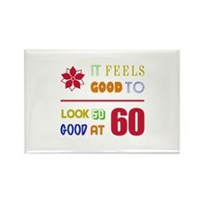 Funny 60th Birthday (Feels Good) Rectangle Magnet