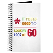 Funny 60th Birthday (Feels Good) Journal