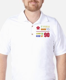 Funny 90th Birthday (Feels Good) Golf Shirt