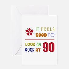 Funny 90th Birthday (Feels Good) Greeting Card