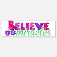Believe in Miracles Bumper Bumper Bumper Sticker
