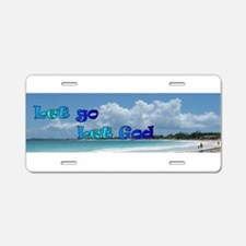 Let God Aluminum License Plate
