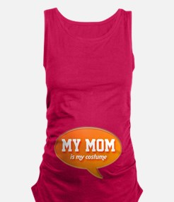 Mom is my Costume Maternity Tank Top