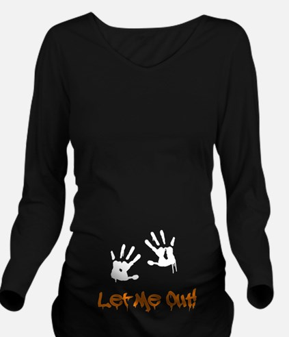 Let Me Out! Long Sleeve Maternity T-Shirt