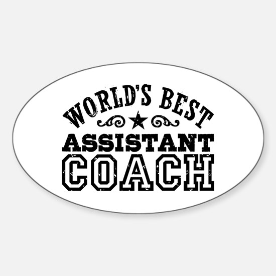 World's Best Assistant Coach Sticker (Oval)