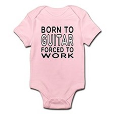 Born To Guitar Forced To Work Onesie