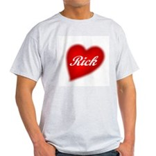 I love Rick products Ash Grey T-Shirt