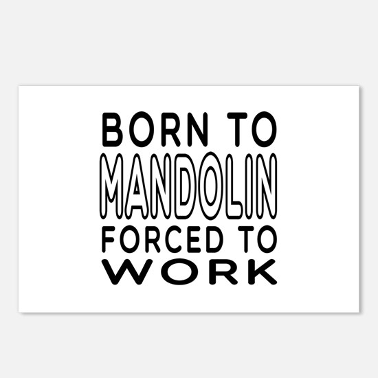 Born To Mandolin Forced To Work Postcards (Package
