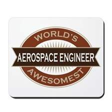 Aerospace Engineer (Awesome) Mousepad
