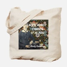 Luck is not chance it is toil Tote Bag