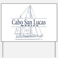 Cabo San Lucas - Yard Sign