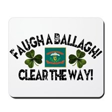 Faugh a Ballagh! Mousepad