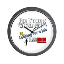 I'm Young & Talented, Hire Me! Wall Clock