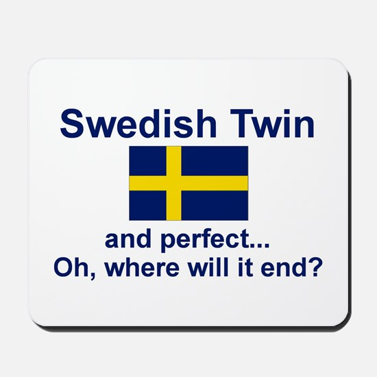 Perfect Swedish Twin Mousepad