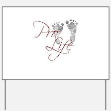 prolife.png Yard Sign