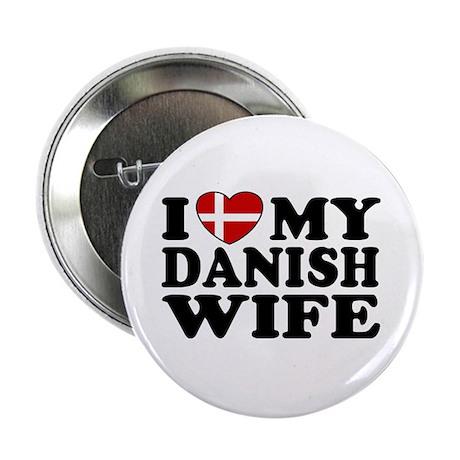 I Love My Danish Wife Button