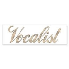 Vocalist Bumper Sticker