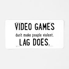 Video Game Lag Aluminum License Plate
