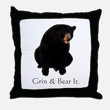 grin & bear it Throw Pillow