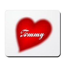 I love Tommy products Mousepad