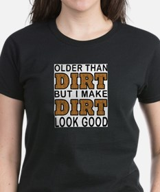 OLDER THAN DIR T-Shirt